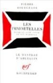 Les Immortelles (version théâtrale)