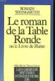 Le roman de la Table ronde, ou, Le livre de Blaise