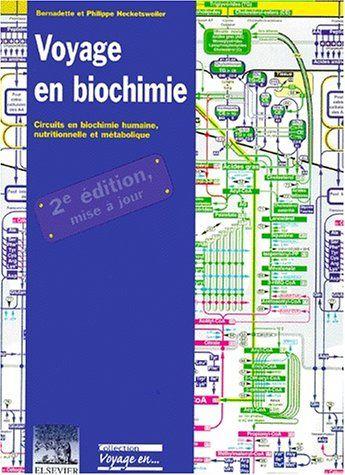 Voyage en biochimie : circuits en biochimie humaine, nutritionnelle et métabolique