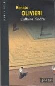 L'affaire Kodra (Roman noir)