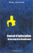 Conseil d'indiscipline : Du bon usage de la désobéissance