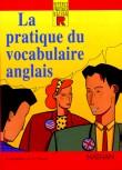 La pratique du vocabulaire anglais