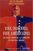 Voix indiennes, voix américaines : Les Deux Visions de la conquête de l'Ouest