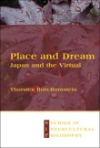 Place and Dream. Japan and the Virtual