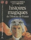 Histoires magiques de l'Histoire de France Tome II