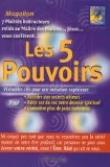 Les 5 pouvoirs