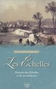 Les Echelles : Histoire des Echelles et de ses alentours