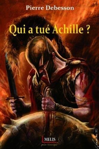Qui a tué Achille ?