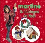 Bricolages de Noël avec Martine