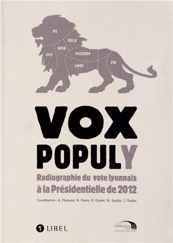 Vox populy. Le vote lyonnais à la présidentielle de 2012