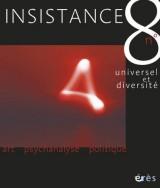 Insistance, N° 8 : Universel et diversité