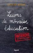 Leçons de mauvaise éducation : Petit manuel d'émancipation à l'usage des enfants trop sages