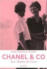 Chanel & Co: Les Amies de Coco