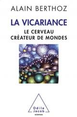 Le cerveau créateur de mondes : Essai sur la vicariance