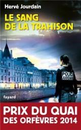 Le sang de la trahison - Prix du Quai des orfèvres 2014 [Poche]