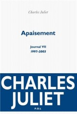 Journal, VII : Apaisement: (1997-2003)