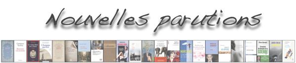Livres : Les dernières parutions